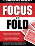 Click here for Focus or Fold